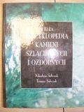 Ilustrowana Encyklopedia Kamieni Szlachetnych i Ozdobnych